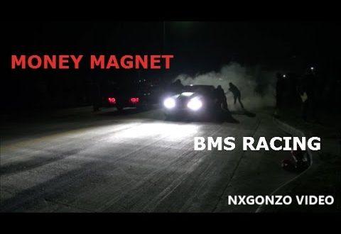 Money Magnet VS BMS Racing CASH DAYS!