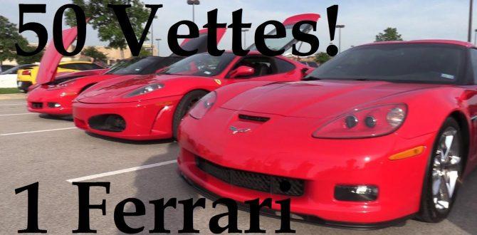 50 Corvettes and 1 Ferrari, plus I got cut off again!