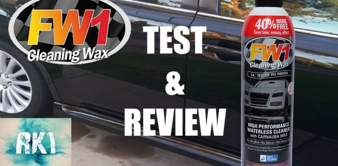 FW1 Cleaning Wax Test and REVIEW